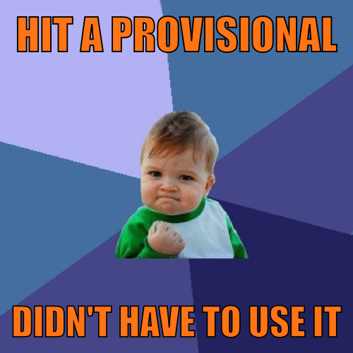 Hit-a-provisional...Didnt-have-to-use-it