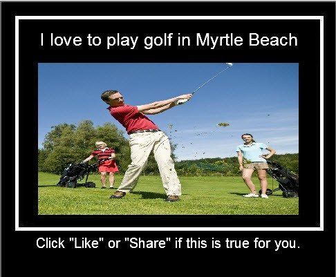 I-love-to-play-golf-in-Myrtle-Beach