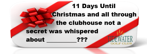 12 Days Until Christmas Gift Countdown with Tidewater Golf Club ...