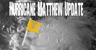 Hurricane Matthew Update.